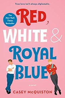 {Review} Red, White & Royal Blue by Casey McQuiston