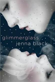 Glimmerglass by Jenna Black (Faeriewalker #1)