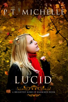Cover Reveal: Lucid by PT Michelle