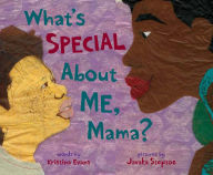 What's Special About ME, Mama