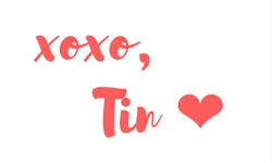 xoxo,Tin ❤