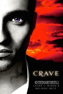 Crave by Laura J. Burns & Melinda Metz