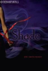 Shade by Jeri Smith-Ready