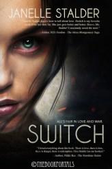 Switch by Janelle Stalder