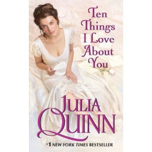 Review: Ten Things I Love About You by Julia Quinn