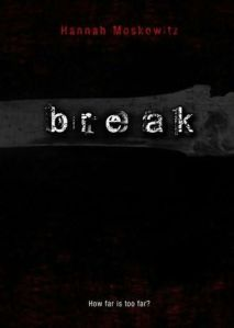 Review: Break by Hannah Moskowitz