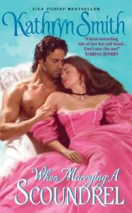 Review: When Marrying a Scoundrel by Kathryn Smith
