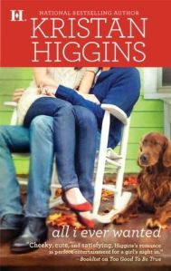 Review: All I Ever Wanted by Kristin Higgins