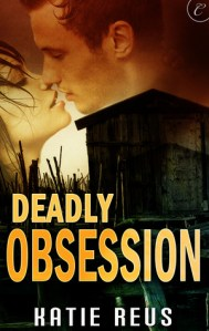Review – Deadly Obsession by Katie Reus