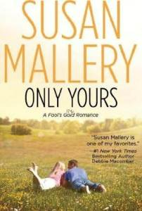 Review – Only Yours by Susan Mallery