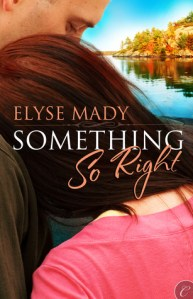 Review – Something So Right by Elyse Mady