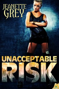 Review – Unacceptable Risk by Jeanette Grey