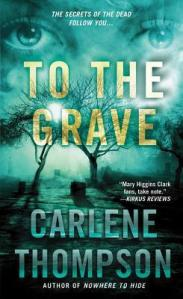 Review: To The Grave by Carlene Thompson
