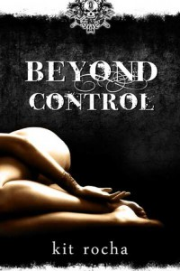 Cover for Beyond Control by Kit Rocha
