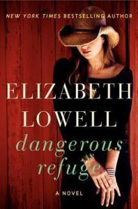 Review – Dangerous Refuge by Elizabeth Lowell