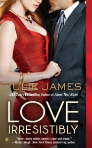 cover for Love Irresistibly by Julie James