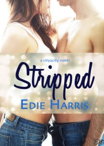 Review: Stripped by Edie Harris (City2City #1)