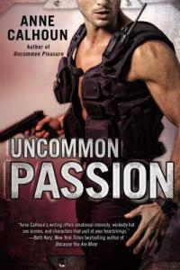Review – Uncommon Passion (Uncommon #2) by Anne Calhoun