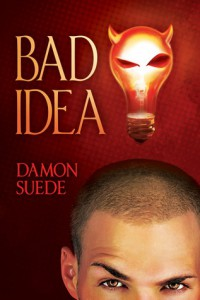 Cover-Bad-Idea by Damon Suede
