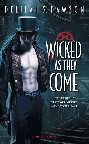 wicked as they come by delilah s dawson