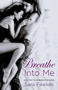 Review: Breathe Into Me by Sara Fawkes