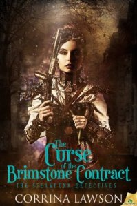 Joint Review – The Curse of the Brimstone Contract (The Steampunk Detectives #1) by Corrina Lawson