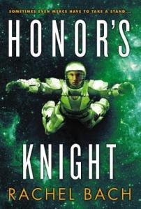Joint Review – Honor's Knight (Paradox #2) by Rachel Bach