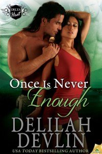 Review – Once is Never Enough by Delilah Devlin