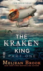 The Kraken King (Parts I to IV) by Meljean Brook