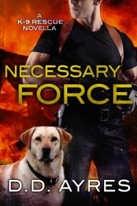 Review – Necessary Force (K-9 Rescue #0.5) by D.D. Ayers