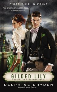 Joint Review – Gilded Lily (Steam and Seduction #3) by Delphine Dryden