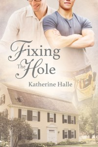 Review – Fixing the Hole by Katherine Halle
