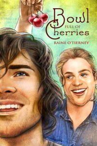 Review – Bowl Full of Cherries by Raine O'Tierney