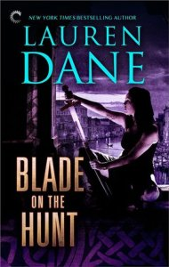 Joint Review – Blade on the Hunt (Goddess with a Blade #3) by Lauren Dane