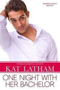 Review – One Night With Her Bachelor by Kat Latham