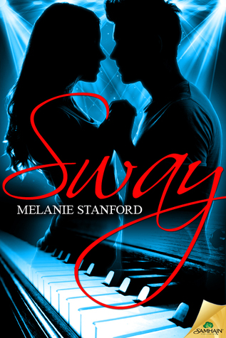 Review – Sway by Melanie Stanford