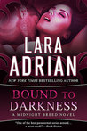 Review – Bound by Darkness by Lara Adrian