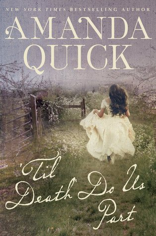 Review – 'Til Death Do Us Part by Amanda Quick