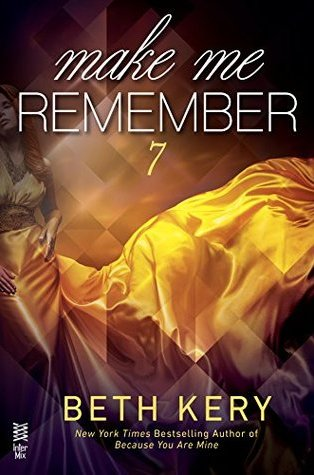 Review: Make Me Remember (Make Me) by Beth Kery