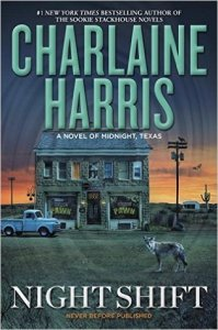 Review: Night Shift (Midnight Texas #3) by Charlaine Harris