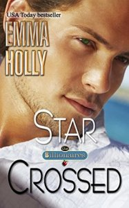 Review – Star Crossed (The Billionaires #4) by Emma Holly