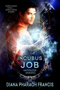 Review – The Incubus Job (Mission Magic #1) by Diana Pharaoh Francis