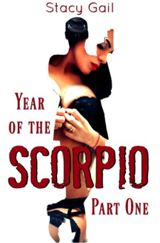 Review – Year of the Scorpio Part One (Mafia Romance #1) by Stacy Gail