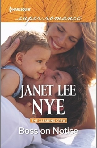 Review – Boss on Notice (The Cleaning Crew #2) by Janet Lee Nye