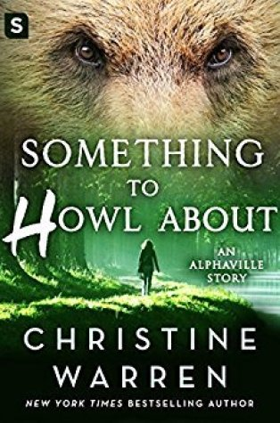 Review – Something to Howl About (Alphaville #0.5) by Christine Warren