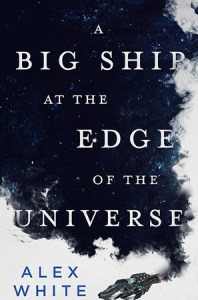 Cover Image - A Big Ship at the Edge of the Universe