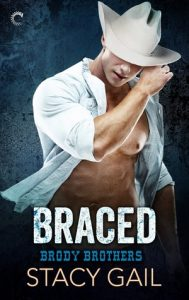 Braced (Brody Brothers #2)