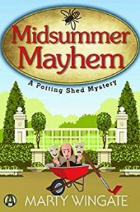 Midsummer Mayhem (Potting Shed #7)