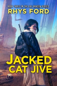 Jacked Cat Jive (Kai Gracen #3) cover image