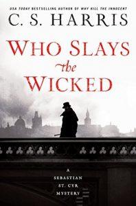 Who Slays the Wicked (Sebastian St. Cyr #14)